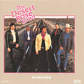 Running by Desert Rose Band