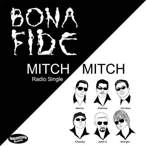 Mitch Mitch (feat. Marc Antoine) by Bona Fide