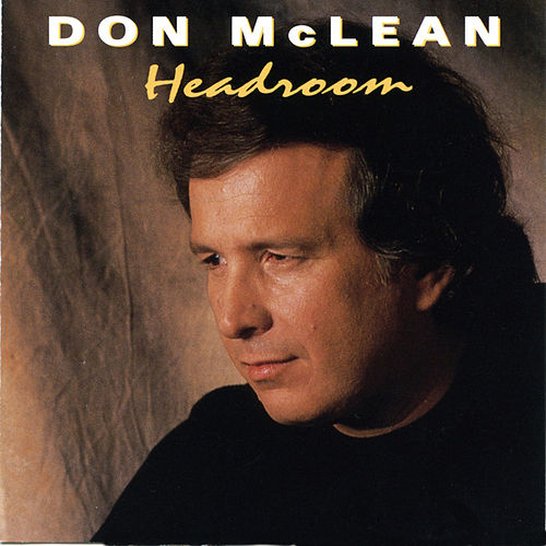 Headroom by Don McLean