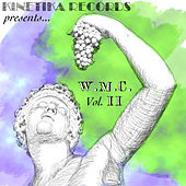 Kinetika Records Presents WMC Volume II by Various Artists