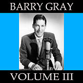 Barry Gray, Vol. 3 by Barry Gray