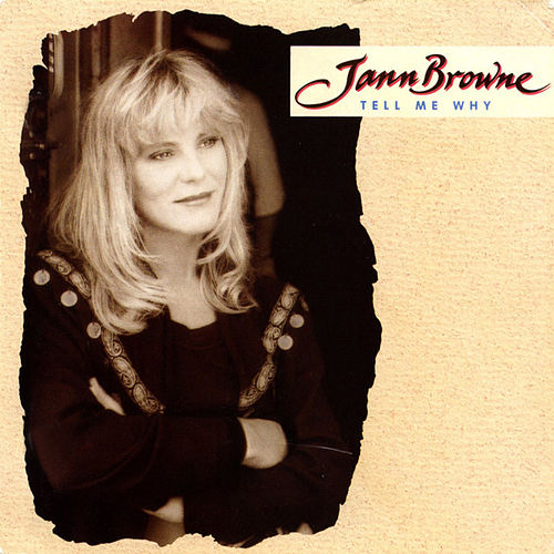 Tell Me Why by Jann Browne