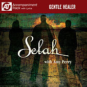 Gentle Healer (Accompaniment Track) by Selah