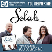 You Deliver Me (Accompaniment Track) by Selah
