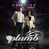 Drifting (Remixes) by Plumb