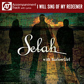 I Will Sing Of My Redeemer (Accompaniment Track) by Selah