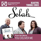 Beautiful Terrible Cross (Accompaniment Track) by Selah