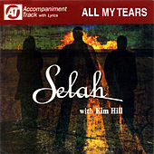 All My Tears (Accompaniment Track) by Selah