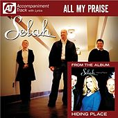 All My Praise (Accompaniment Track) by Selah