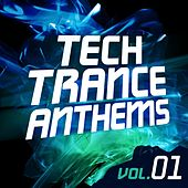 Tech Trance Anthems Vol. 1 - EP by Various Artists
