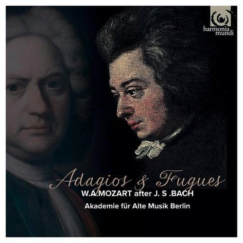 Mozart: Adagios & Fugues by Akademie für Alte Musik Berlin