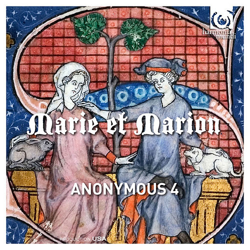 Marie et Marion by Anonymous 4