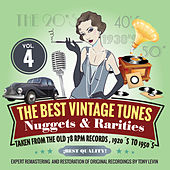 The Best Vintage Tunes. Nuggets & Rarities Vol. 4 by Various Artists