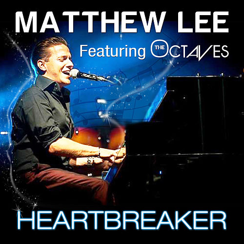 Heartbreaker by Matthew Lee