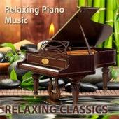 Relaxing Classics by Relaxing Piano Music