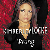Wrong by Kimberley Locke