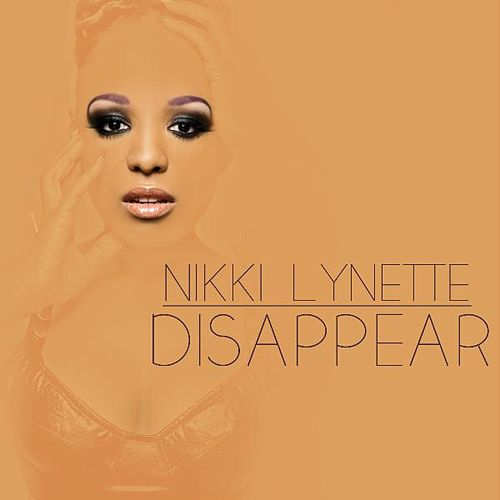 Disappear by Nikki Lynette