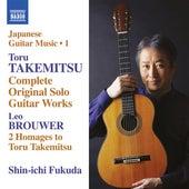 Takemitsu: Complete Original Solo Guitar Works by Shin-ichi Fukuda