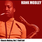 Classic Mobley, Vol. 7: Roll Call von Hank Mobley