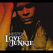 Love Junkie by Heston