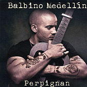 Perpignan - Single by Balbino Medellin