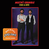 Mustn't Grumble by Chas & Dave