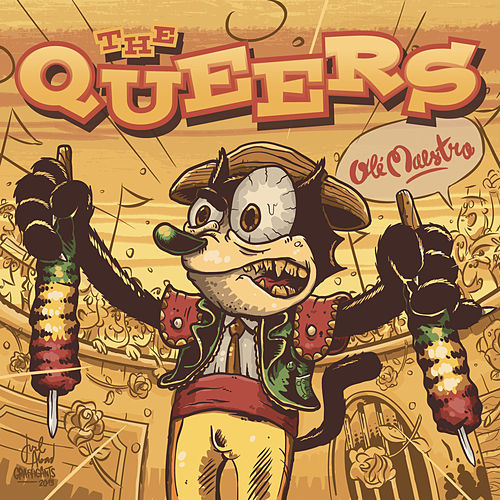 Olé Maestro by The Queers