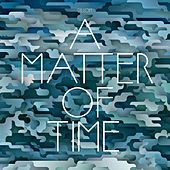 A Matter of Time by Dillon