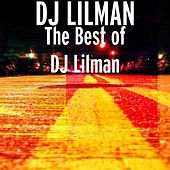 The Best of DJ Lilman by DJ Lilman