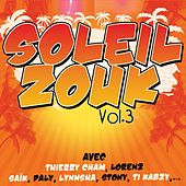 Soleil zouk, vol. 3 by Various Artists