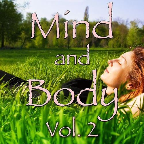 Mind and Body, Vol. 3 by Spirit