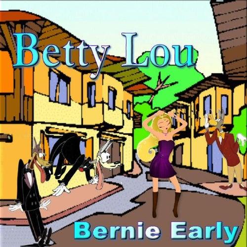 Betty Lou by Bernie Early