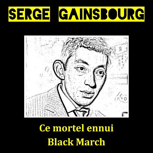 Ce mortel ennui by Serge Gainsbourg