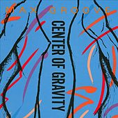 Center of Gravity by Max Groove