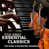 Essential Classics: The Piano & Orchestral Recordings by Tzvi Erez