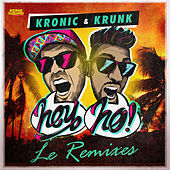 Hey Ho (Le Remixes) by KrunK