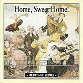 Home, Sweet Home! The 19th Century Music Party by Various Artists