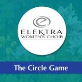 The Circle Game (feat. Stephanie Ching & Kate MacColl) by Elektra Women's Choir