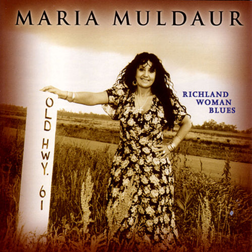 Richland Woman Blues by Maria Muldaur