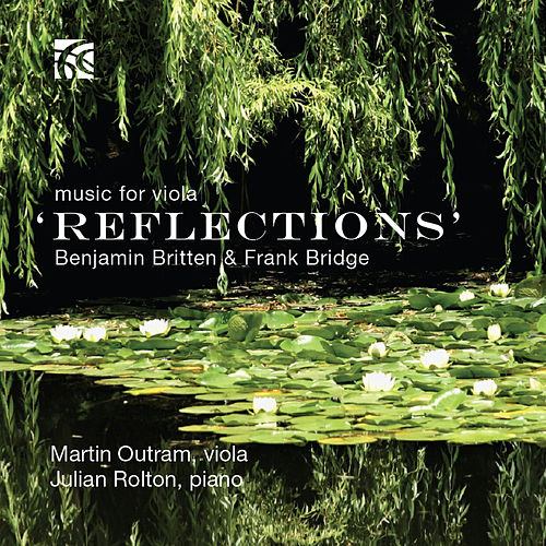 Benjamin Britten & Frank Bridge 'Reflections' by Julian Rolton