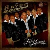 Tres Mixtecas by Los Rayos De Oaxaca