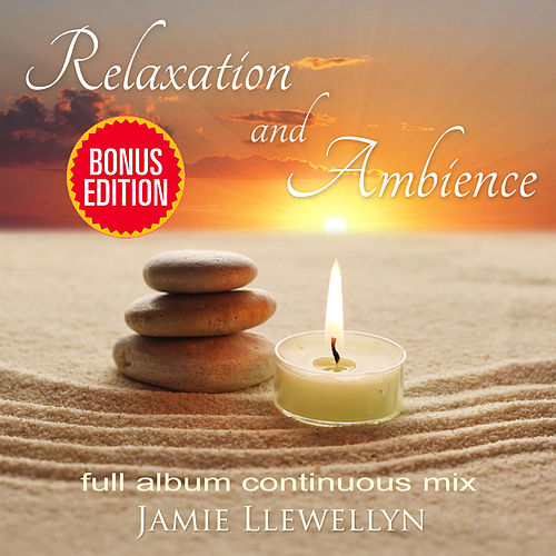 Relaxation and Ambience by Various Artists