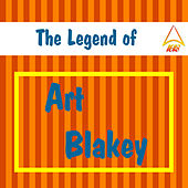 The Legend of Art Blakey by Art Blakey