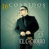 16 Corridos De Marca by Mario