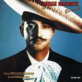 Jorge Negrete En Vivo Vol. II by Jorge Negrete