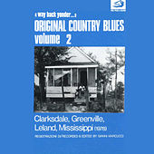 Original Country Blues, No. 2 (Clarksdale, Greenville, Leland, Mississippi) by Various Artists
