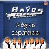 Chilenas y Zapatellele by Los Rayos De Oaxaca