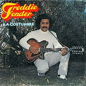 La Costumbre by Freddy Fender