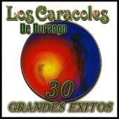 30 Grandes Exitos - Los Caracoles De Durango by Los Caracoles
