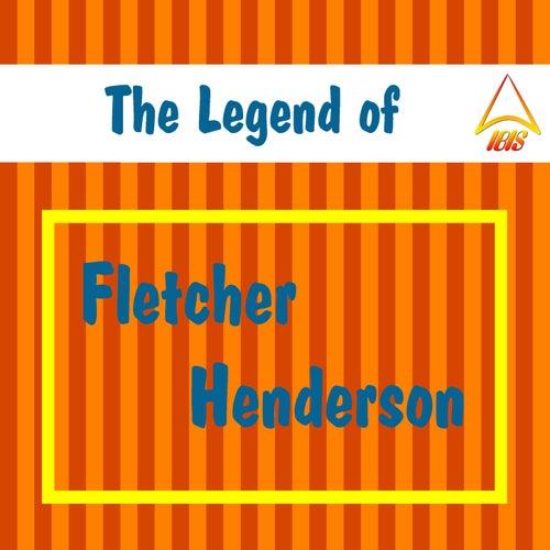The Legend of Fletcher Henderson by Fletcher Henderson